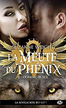 Dominic Black: La Meute du Phénix, T8