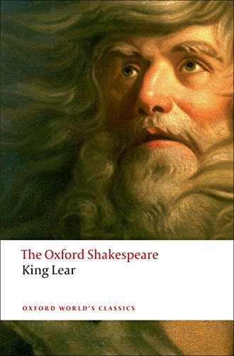 The Oxford Shakespeare: King Lear (Oxford World's Classics) por William Shakespeare