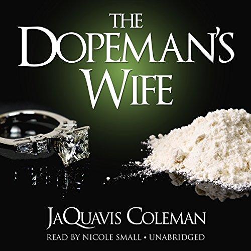 The Dopeman's Wife  Audiolibri