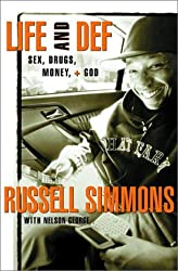 Life and Def : Sex, Drugs, Money, and God by Russell Simmons (2001-10-01)