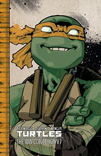 Teenage Mutant Ninja Turtles: The IDW Collection Vol. 7 ...