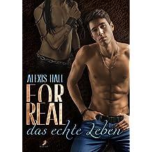 For Real - das echte Leben (German Edition)