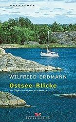 Ostsee-Blicke: Ein Segelsommer mit KATHENA 7