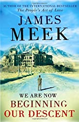 We Are Now Beginning Our Descent by James Meek (2008-02-07)