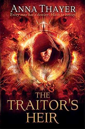 The Traitor's Heir: Every man has a destiny. His is to betray (The Knight of Eldaran)