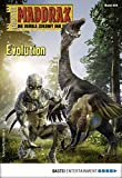 Ian Rolf Hill: Maddrax - Folge 504: Evolution