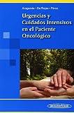 Urgencias y Cuidados Intensivos en el Paciente Oncólógico