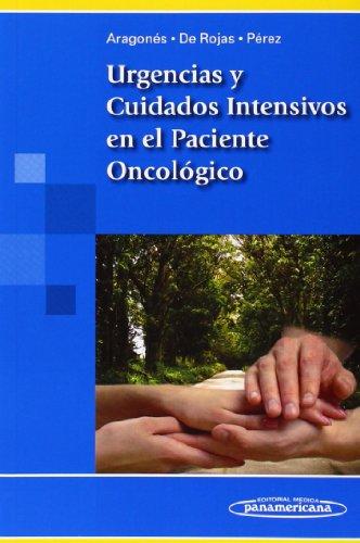 ARAGONES:Urg.Cuid.Intens.Pacien.Oncol. por Rocio Aragones Manzanares
