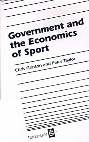 Government and the Economics of Sport (Longman/ILAM leisure management series)