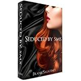 Seduced by sms (English Edition)