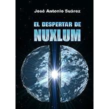 El despertar de Nuxlum (Spanish Edition)