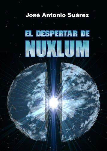 El despertar de Nuxlum por José Antonio Suárez