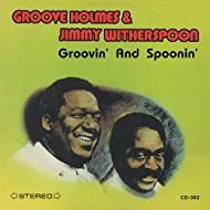 Groovin' and Spoonin'