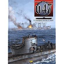 U.47, Tome 4 : L'Amérique contre-attaque
