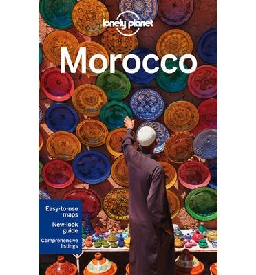 [(Lonely Planet Morocco)] [ By (author) Lonely Planet, By (author) Paul Clammer, By (author) James Bainbridge, By (author) Paula Hardy, By (author) Helen Ranger ] [September, 2014]
