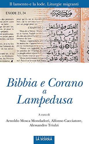 Bibbia e Corano a Lampedusa: Il lamento e la lode. Liturgie migranti: 37 (Orso Blu)