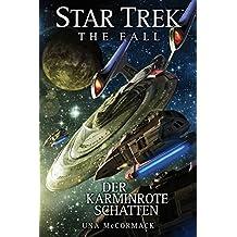 Star Trek - The Fall 2: Der karminrote Schatten (German Edition)