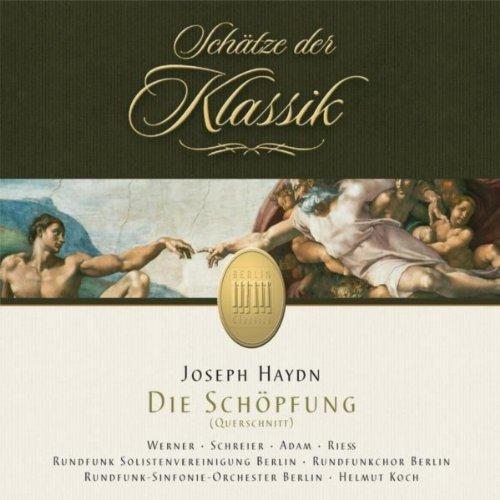 Haydn: Die Schöpfung (Schätze der Klassik)
