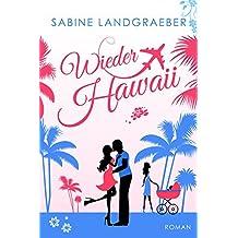 Wieder Hawaii (… Hawaii 3)