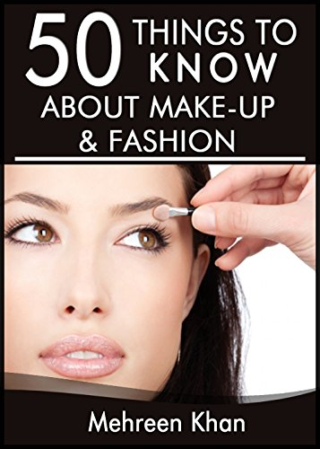 50-Things-to-Know-About-Make-Up-and-Fashion-Tips-from-a-Makeup-Artist