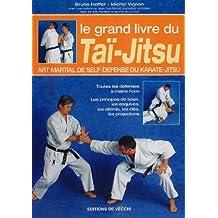 Le grand livre du Taï-Jitsu