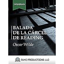 Balada de la Cárcel de Reading: (The Ballad of Reading Gaol)