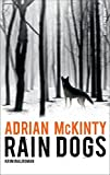 Image of Rain Dogs: Kriminalroman (Sean-Duffy-Serie, Band 4747)