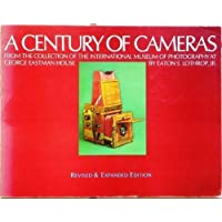 A Century of Cameras from the Collection of the International Museum of Photography at George Eastman House by Eaton S. Lothrop Jr. (1982-11-01)