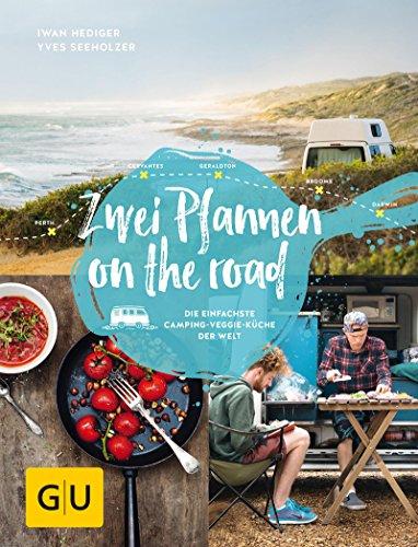 Zwei Pfannen on the road: Die einfachste Camping-Veggie-Küche der Welt (GU Autoren-Kochbücher) - Wasser-pfanne