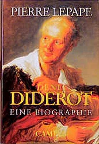 Denis Diderot: Eine Biographie