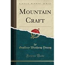 Mountain Craft (Classic Reprint)