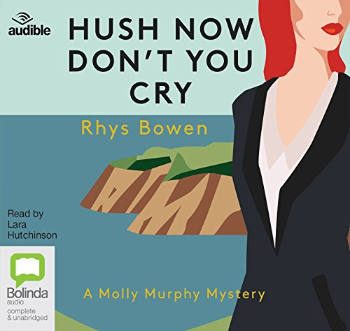Hush Now, Don't You Cry (Molly Murphy (11))