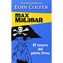 El tesoro del pirata Crow / The Legend Of Captain Crow's Teeth (Eoin Colfer's Legend of)