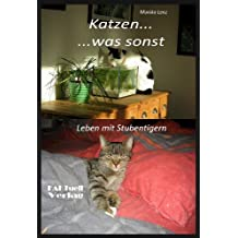 Katzen - was sonst (faktor-L Neue Medizin 4)
