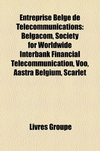 entreprise-belge-de-tlcommunications-belgacom-society-for-worldwide-interbank-financial-telecommunic
