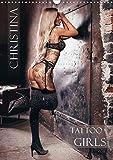 Christina - Tattoo Girls (Wandkalender 2020 DIN A3 hoch)