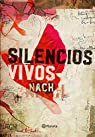 Silencios vivos ) par Nach