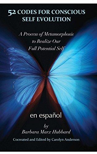 52 Codes for Conscious Self-Evolution - Spanish version por Barbara Marx Hubbard