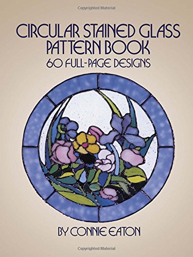 Circular Stained Glass Pattern Book (Dover Stained Glass Instruction) por Connie Eaton