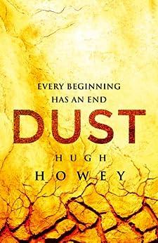 Dust (Silo series Book 3) (English Edition) par [Howey, Hugh]