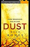 Dust (Silo series Book 3) (English Edition)