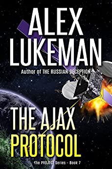 The Ajax Protocol (The Project Book 7) (English Edition) von [Lukeman, Alex]
