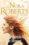 download ebook le chemin de l'amour (la saga des o hurley t. 4) pdf epub