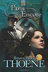 Paris Encore (Zion Covenant Book 8) by Bodie Thoene (2005-07-01)