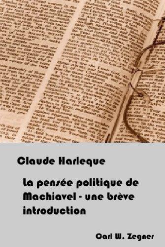 La pensée politique de Machiavel – une brève introduction