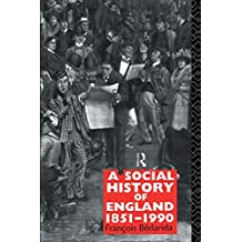 A Social History of England 1851-1990
