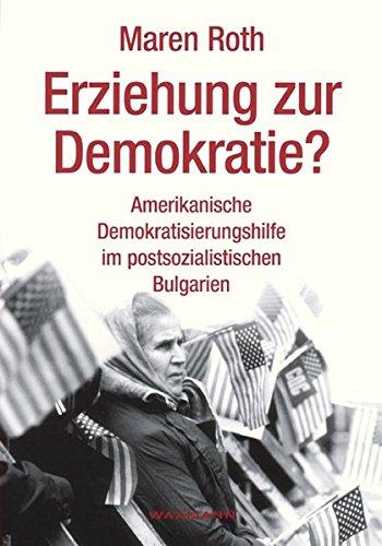 Erziehung zur Demokratie? (Internationale Hochschulschriften)
