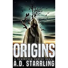Origins (A Seventeen Series Novel Book 5)