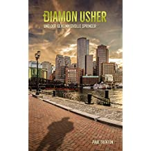 Diamon Usher - Band 01: Diamon Usher und der geheimnisvolle Springer (German Edition)