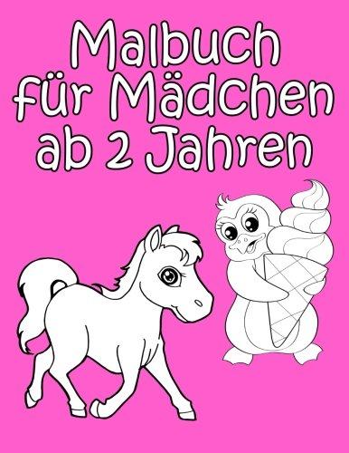 Malbuch für Mädchen ab 2 Jahren: Tolle Bilder für das erste Ausmalen